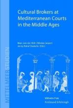 Cultural Brokers at Mediterranean Courts in the Middle Ages