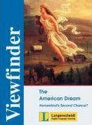 Viewfinder Topics. New edition. The American Dream, Humankind's Second Chance. Schülerbuch