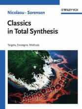 Classics in Total Synthesis