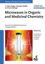 Microwaves in Organic and Medicinal Chemistry