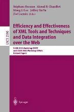 Efficiency and Effectiveness of XML Tools and Techniques and Data Integration Over the Web: Revised Papers