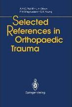 Selected References in Orthopaedic Trauma