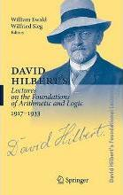 David Hilbert's Lectures on the Foundations of Arithmetic and Logic, 1917-1933