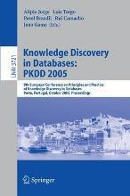 Knowledge Discovery in Databases - PKDD 2005
