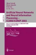 Artificial Neural Networks and Neural Information Processing-ICANN/ICONIP 2003