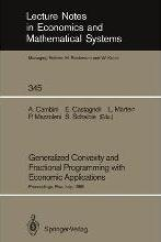 Generalized Convexity and Fractional Programming with Economic Applications