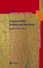 Organometallic Bonding and Reactivity