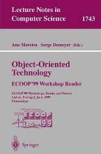 Object-Oriented Technology. ECOOP'99 Workshop Reader