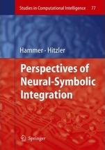 Perspectives of Neural-Symbolic Integration