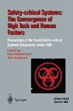 Safety-Critical Systems: The Convergence of High Tech and Human Factors