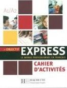 Objectif Express Arbeitsbuch