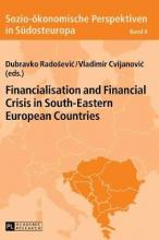 Financialisation and Financial Crisis in South-Eastern European Countries
