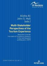 Multi-Stakeholder Perspectives of the Tourism Experience