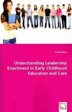 Understanding Leadership Enactment in Early Childhood Education and Care