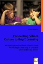 Connecting School Culture to Boys' Learning