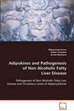 Adipokines and Pathogenesis of Non Alcoholic Fatty Liver Disease