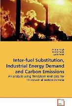 Inter-Fuel Substitution, Industrial Energy Demand and Carbon Emissions