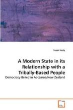 A Modern State in Its Relationship with a Tribally-Based People