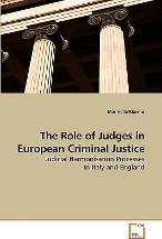 The Role of Judges in European Criminal Justice