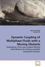 Dynamic Coupling of Multiphase Fluids with a Moving Obstacle