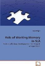 Role of Working Memory in Sla