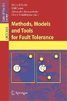 Methods, Models and Tools for Fault Tolerance