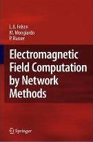 Electromagnetic Field Computation by Network Methods