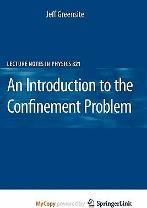 An Introduction to the Confinement Problem