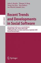 Recent Trends and Developments in Social Software