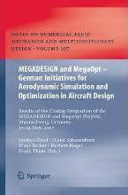 MEGADESIGN and MegaOpt - German Initiatives for Aerodynamic Simulation and Optimization in Aircraft Design