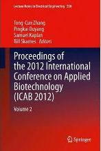 Proceedings of the 2012 International Conference on Applied Biotechnology (ICAB 2012)