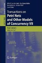 Transactions on Petri Nets and Other Models of Concurrency: Volume VII
