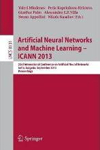Artificial Neural Networks and Machine Learning -- ICANN 2013