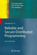 Introduction to Reliable and Secure Distributed Programming 2011
