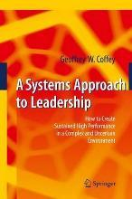 A Systems Approach to Leadership