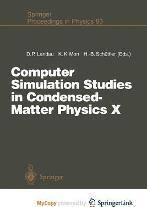 Computer Simulation Studies in Condensed-Matter Physics X