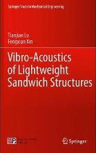 Vibro-Acoustics of Lightweight Sandwich Structures