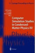 Computer Simulation Studies in Condensed-Matter Physics XV