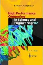 High Performance Computing in Science and Engineering '02