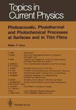 Photoacoustic, Photothermal and Photochemical Processes at Surfaces and in Thin Films