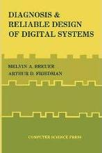 Diagnosis & Reliable Design of Digital Systems