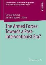 The Armed Forces: Towards a Post-Interventionist Era?