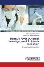 Dengue Fever Outbreak Investigation & Epidemic Prediction