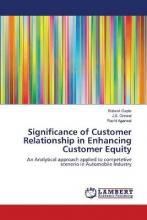 Significance of Customer Relationship in Enhancing Customer Equity