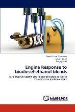 Engine Response to Biodiesel-Ethanol Blends