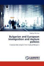 Bulgarian and European Immigration and Asylum Policies