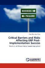 Critical Barriers and Risks Affecting Erp Post-Implementation Success