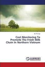 Cost Monitoring to Promote the Fresh Milk Chain in Northern Vietnam