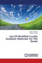 Use of Modified Locally Available Materials for the Roads