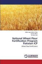 National Wheat Flour Fortification Program Pakistan Icp